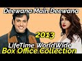 DEEWANA MAIN DEEWANA 2013 Bollywood Movie LifeTime WorldWide Box Office Collection Cast Rating