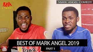 Best of Mark Angel 2019 - Mark Angel TV