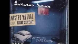 Twisted Method - Awkward Silence [HQ]