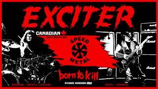 Exciter - Born To Kill