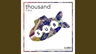 Thousand (Ryan Murgatroyd & Kostakis Remix)