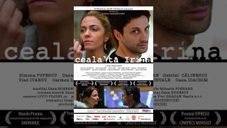 CEALALTĂ IRINA | THE OTHER IRENE | Film Romanesc Drama | CINEPUB
