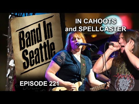In Cahoots and Spellcaster - Episode 221 - Band In Seattle