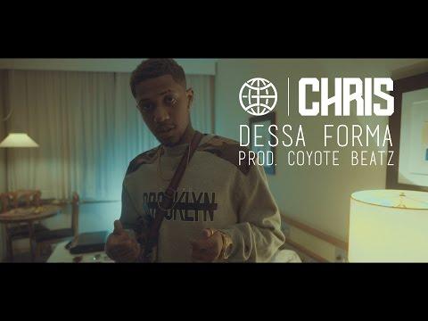 CHRIS - Dessa Forma [Prod. Coyote Beatz]