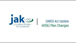 CARES Act Update: Will You Adopt These 401(k) Changes into Your Plan?