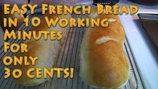 EASY French Bread under 10 MINUTES for 30 CENTS - Video Youtube