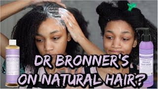 DR BRONNERS SOAP ON NATURAL TYPE 4 HAIR?