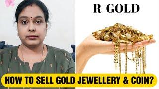 என் நகையெல்லாம் வித்துட்டேன் How to Sell Gold Jewellery & Gold Coins?Ready Cash for Gold Exchange