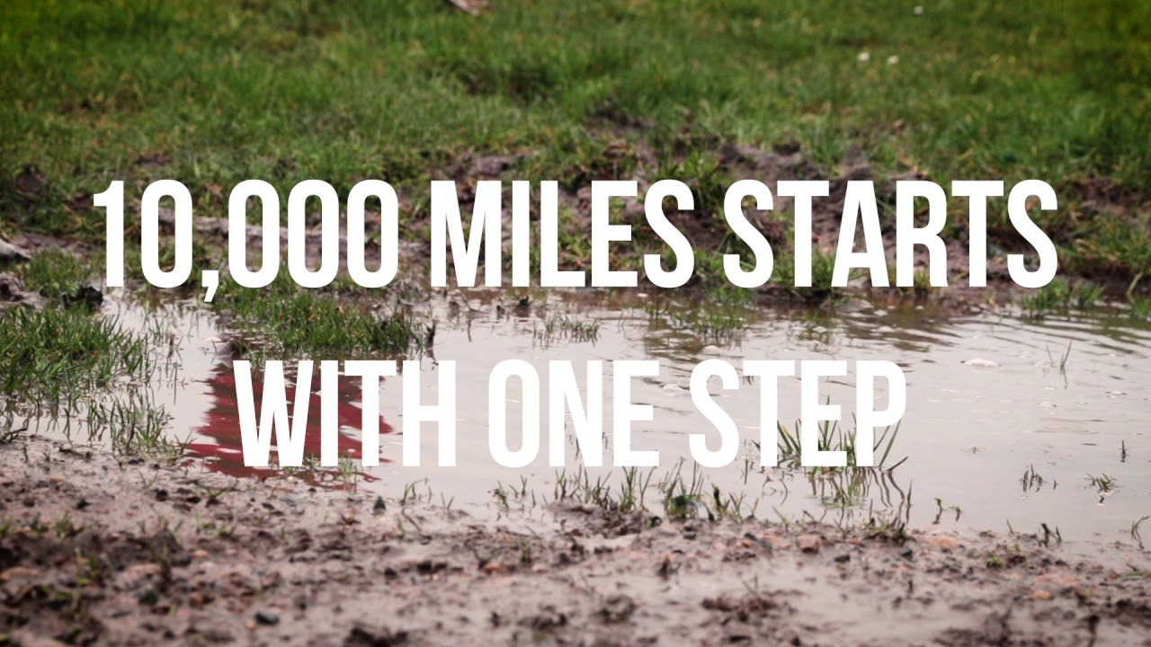 10,000 miles starts with 1 step