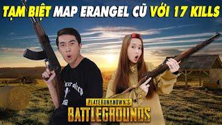 NOOB Mai Quỳnh Anh TẠM BIỆT MAP ERANGEL CŨ VỚI 17 KILLS cùng CrisDevilGamer