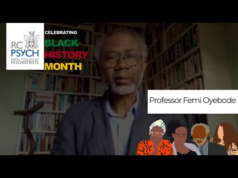 Professor Femi Oyebode on Black Mental Health -Black History Month