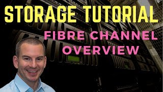Fibre Channel SAN Storage Overview Tutorial Video