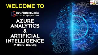 DPG Virtual Symposium 2020 – Azure Analytics & Artificial Intelligence -Welcome Note By Amit Bansal