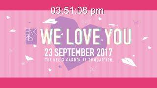 Gambar cover 【LIVE】BNK48 Mini Concert「BNK48 WE LOVE YOU」/ BNK48