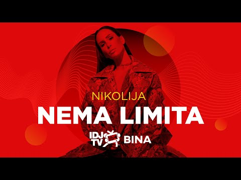 NIKOLIJA - NEMA LIMITA (LIVE @ IDJTV BINA)
