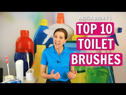 Angela Brown's Top 10 Toilet Brushes & Toilet Cleaning Systems