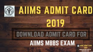 Aiims Admit Card 2019 Released.......& How To Download Aiims Admit Card?
