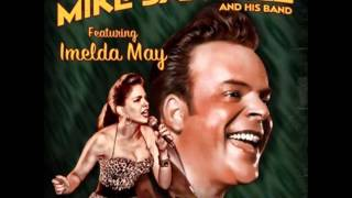 Mike Sanchez & His Band (Featuring Imelda May) -  If I Can't Have You