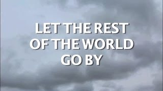 Let the Rest of the World Go By (Cover) by Ball and Keirn