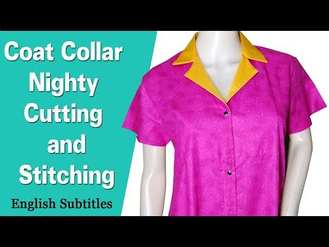 a5b5cf4d80 25 09 Collar neck nighty (coat Collar) cutting and stitching Easy DIY Hindi  tutorial for beginners