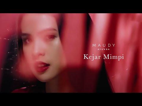 Maudy Ayunda - Kejar Mimpi | Official Video Clip