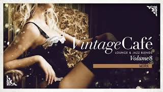 Vintage Café: The Trilogy: Full Album Vol. 8, 9 & 10