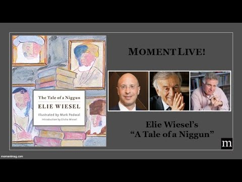 Moment Zoominar: A Tale of a Niggun by Elie Wiesel with Elisha Wiesel and Mark Podwal