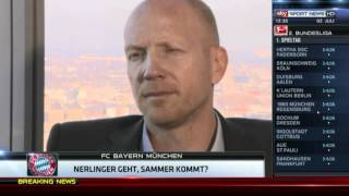 FC Bayern München Entlässt Nerlinger. Matthias Sammer Nachfolger