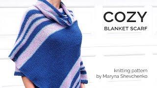 New Knitting Pattern - COZY BLANKET SCARF