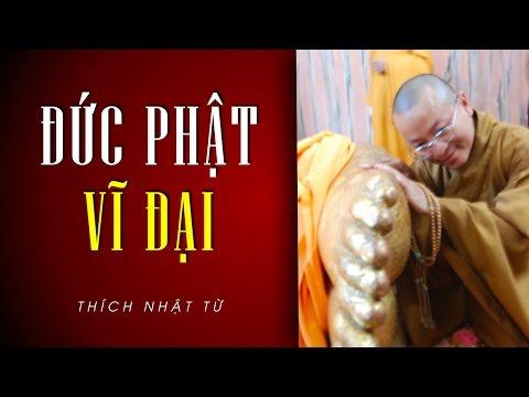 Đức Phật vĩ đại (13/05/2014)