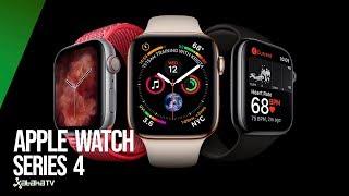 Apple Watch Series 4, TODAS las NOVEDADES del nuevo RELOJ INTELIGENTE de Apple