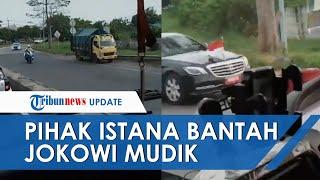Viral Video Iring-iringan Rombongan RI 1 Disebut Mudik, Pihak Istana Ungkap Presiden Jokowi Kunker