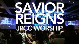 "Lagu baru JPCC Worship ""Savior Reigns"""