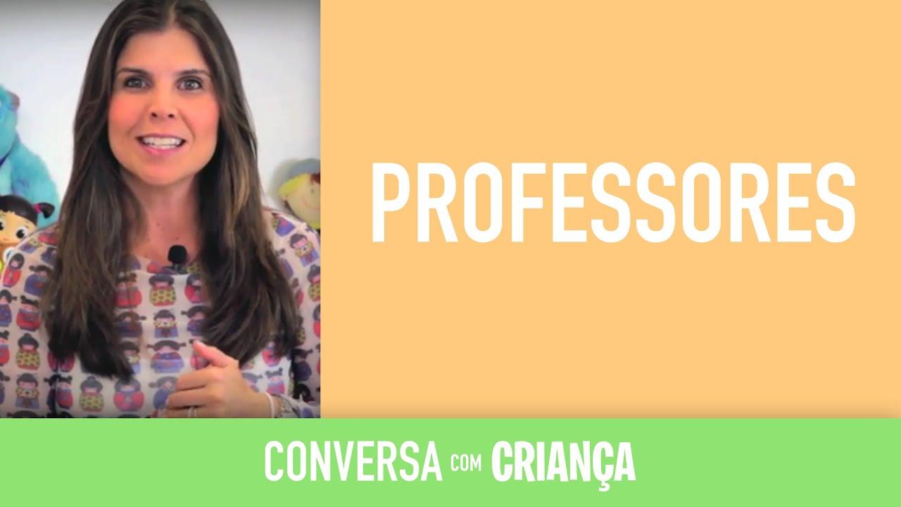 Professores | Conversa com Criança