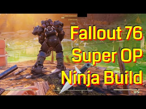 Fallout 76 - Stealth Ninja PVP/PVE Build - Super Overpowered