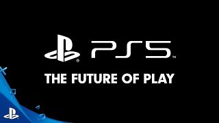 PlayStation 5: The Future of Play