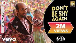 Don't Be Shy Again Lyric Video - Bala|Aayushmann,Yami,Bhumi|Badshah,Shalmali,Rouge,DrZeus