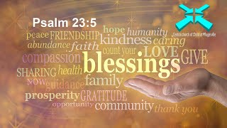 Blessings – Lord's Day Sermons – 27 Sep 2020 – Psalm 23:5