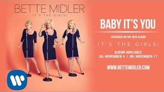 Gambar cover Bette Midler - Baby It's You [Official Audio]