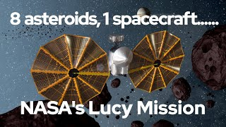 How NASA's Lucy Mission Will Visit More Asteroids Than Any Other Spacecraft.