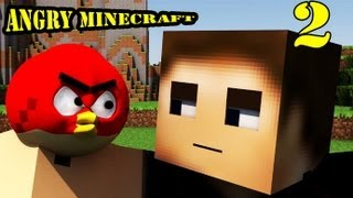 ANGRY MINECRAFT Part 2 (Angry Birds)