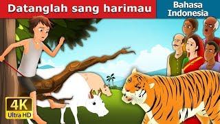 Datanglah sang harimau   Dongeng anak   Dongeng Bahasa Indonesia
