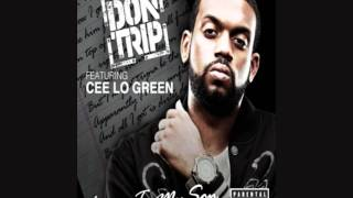 Don Trip - Letter To My Son [Remix] (feat. Cee-Lo Green)