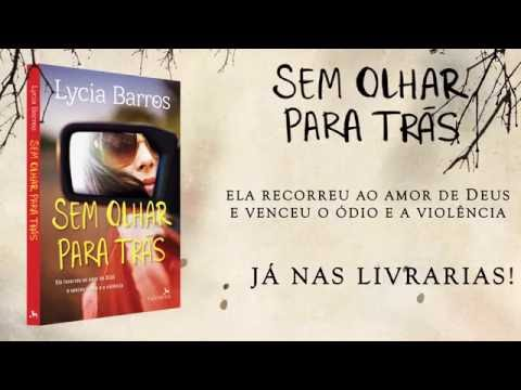 Sem Olhar para Trás | Lycia Barros | BookTrailer