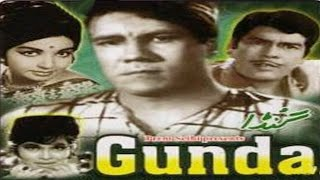 Gunda 1969  Hindi Movie Nisar Ahmad Ansari Sujit Kumar Helen  Hindi Classic Movies