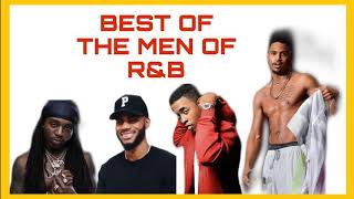R&B IN YOUR FEELINGS MIX | BEST OF THE MEN OF R&B