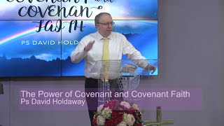 The Power of Covenant and Covenant Faith