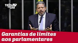 Lira nega especulações de inviolabilidade a parlamentares na PEC