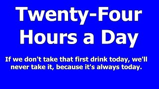 January 5 - From Twenty-Four Hours a Day Book