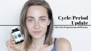 My Cycle/Period Update | Vitex for Progesterone Deficiency
